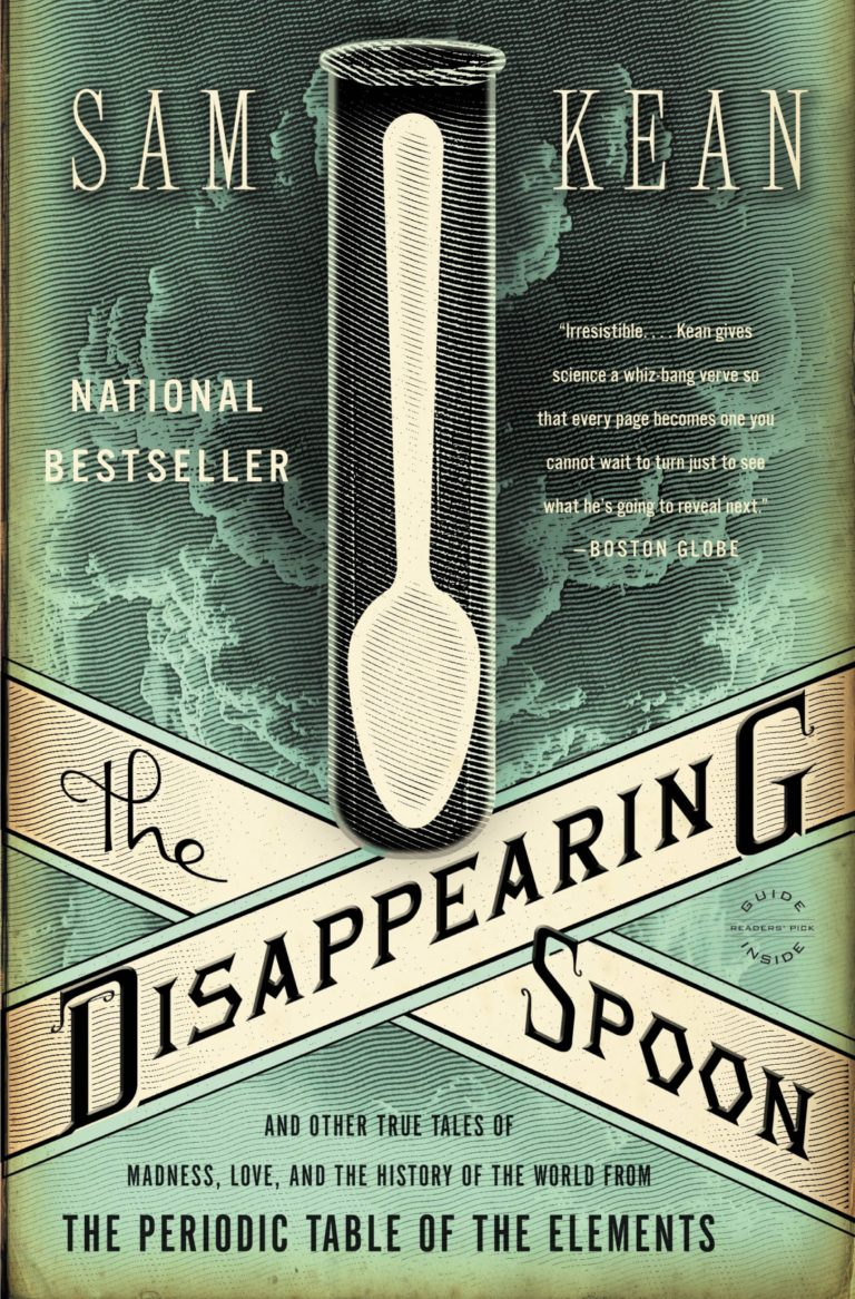 The Disappearing Spoon – Sam Kean